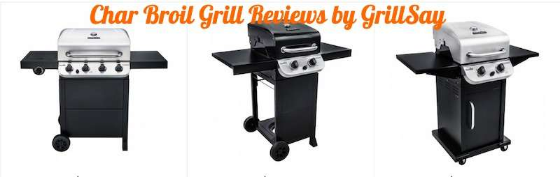 10 Best Char Broil Grill Reviews & Comparison 2019