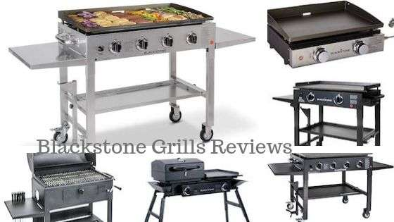 Top 6 Blackstone Grills Reviews of 2019