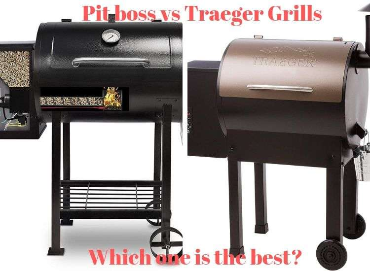 10 Pit boss vs Traeger Grills - Which one is the best?