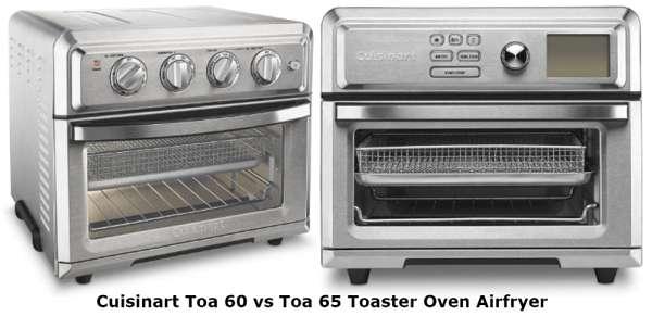 Cuisinart toa 60 vs toa 65 - Why TOA-65 better than TOA-60