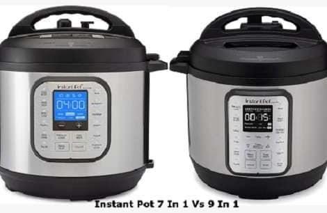 Instant Pot 7 In 1 Vs 9 In 1